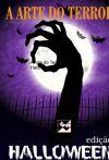 A Arte do Terror - edição Halloween