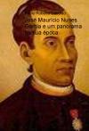José Maurício Nunes Garcia e um panorama de sua época.
