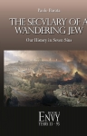 The Seculary of a Wandering Jew - ENVY (Book 1)