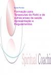 Spiritual Coaching Formação para Terapeutas de Reiki e outras áreas da saúde Apresentação e Regulamentos