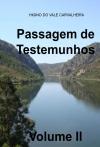 Passagem de Testemunhos - Volume II