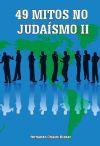 49 Mitos no Judaísmo II