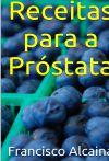 Receitas para a Próstata