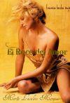 """El Roce del Amor """"Esencia hecha mujer"""""""