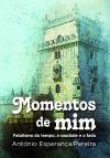 MOMENTOS DE MIM (fatalismo do tempo, a saudade e o fado)
