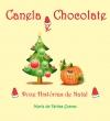 Canela e Chocolate - Doze Histórias de Natal