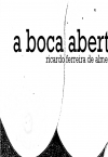 A Boca Aberta
