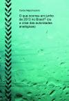 O que ocorreu em junho de 2013 no Brasil? (ou a crise das autoridades analógicas)