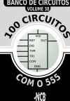 100 Circuitos com o 555
