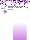 Classificação de Pontos na Acupuntura Tradicional Chinesa