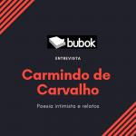 Entrevista ao autor da Bubok Carmindo de Carvalho