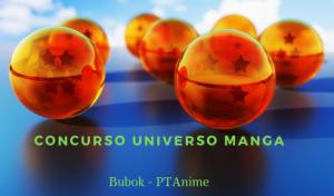 "Concurso ""Universo Manga"" Bubok – PTAnime"