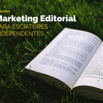 Curso Marketing Editorial para Escritores Independentes