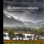 História da publicação de um livro póstumo: Do amor à evidência