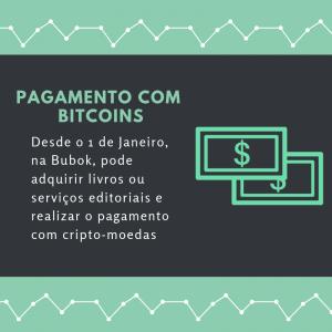 Pagar com bitcoins: agora é possível na Bubok