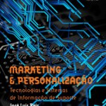 """Lançamento do livro """"Marketing & Personalização – Tecnologias e Sistemas de Informação de suporte"""""""