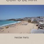 "Entrevista a Helder Neto, autor do livro ""Corpo de Mar"""