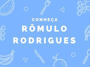 Conheça Rômulo Rodrigues, um autor saudável