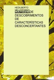 CENÁRIO DE DESCOBRIMENTOS DE CARACTERÍSTICAS DESCONCERTANTES