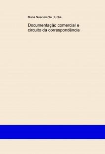 Documentação comercial e circuito da correspondência