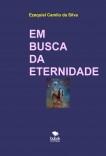 EM BUSCA DA ETERNIDADE