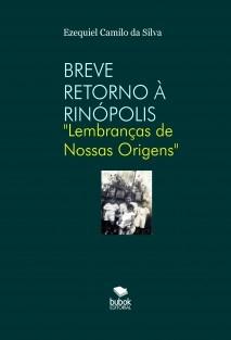 BREVE RETORNO À RINÓPOLIS