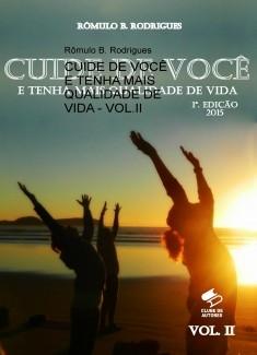 CUIDE DE VOCÊ E TENHA MAIS QUALIDADE DE VIDA - VOL.II
