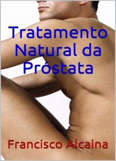 Tratamento Natural da Próstata