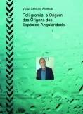 Poli-gromia, a Origem das Origens das Espécies-Angularidade