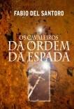 OS CAVALEIROS DA ORDEM DA ESPADA