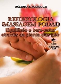 REFLEXOLOGIA(Massagem Podal) - Equilíbrio e bem-estar através da planta dos pés
