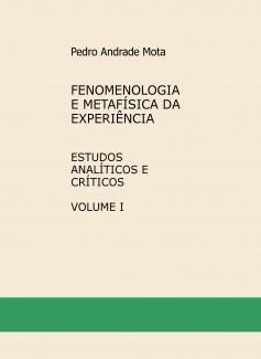 HUSSERL - FENOMENOLOGIA E METAFÍSICA DA EXPERIÊNCIA