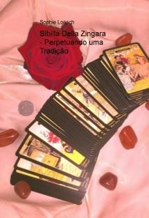 Sibilla Della Zingara - Perpetuando uma Tradição