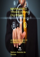MARKETING TRADICIONAL OU DIGITAL.