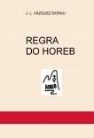 REGRA DO HOREB