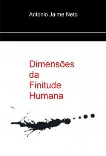Dimensões da Finitude Humana