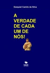 A VERDADE DE CADA UM DE NÓS!