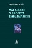 MALAQUIAS O PROFETA EMBLEMÁTICO