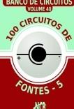 100 Circuitos de Fontes - V