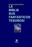 LA BIBLIA SUS FANTÁSTICOS TESOROS!