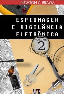 Espionagem e Vigilância Eletrônica - volume 2