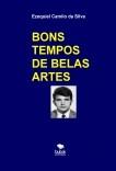 BONS TEMPOS DE BELAS ARTES