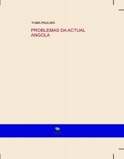 PROBLEMAS DA ACTUAL ANGOLA