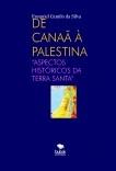 DE CANAÃ À PALESTINA