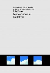 Histórias Motivacionais e Refletivas