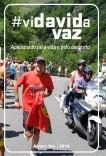 viDAVIDa VAZ - apaixonado pela vida e pelo desporto