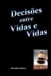 Decisões entre Vidas e Vidas
