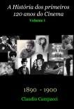 A História dos Primeiros 120 anos do Cinema