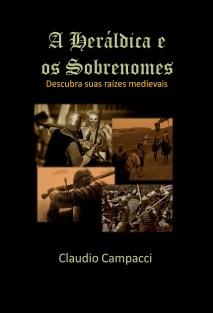 Heráldica & Os Sobrenomes - Descubra suas raízes Medievais
