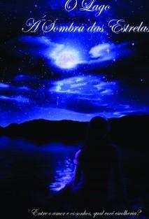 O Lago - Á sombra das Estrelas